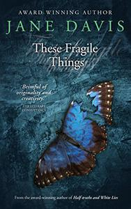 These Fragile Things