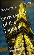 Graveyard of the Pieties: Snapshots of Patriarchal Power