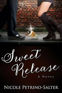 Sweet Release: A Novel