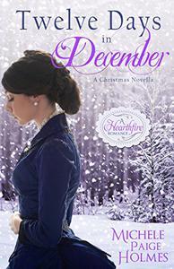 Twelve Days in December: A Christmas Novella