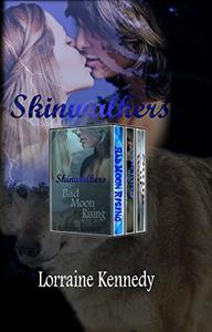Skinwalkers Series - Books 1,2, and 3: Shifter Werewolf Romance