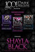 Wicked Lovers Bundle: 3 Stories by Shayla Black