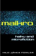 Maikro: haiku & microfiction