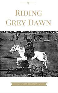 Riding Grey Dawn