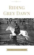 Riding Grey Dawn