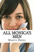All Monica's Men