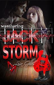 Weathering Jack Storm: A Storm Rock Star Romance