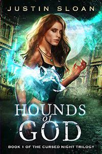 Hounds of God: A Supernatural Thriller Series