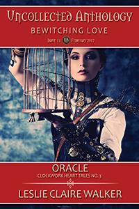 Oracle: Clockwork Heart Tales No. 3