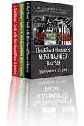 The Ghost Hunter's MOST HAUNTED Box Set (3 in 1): Discover America's Most Haunted Destinations