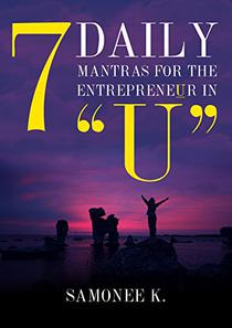 """7 Daily Mantras For The Entrepreneur In """"U"""""""