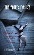 The Fated Dance: Bound to the Shadow Dancer