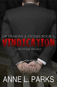 Vindication: Of Demons & Stones, Book Three