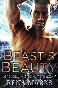 Beast's Beauty: A Xeno Sapiens Novel