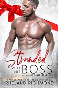 Stranded With His Boss