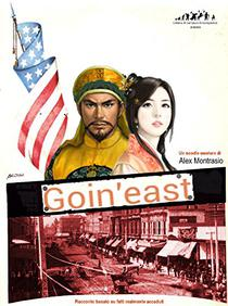 Goin' East (Il Centauro Enciclopedico Vol. 2)