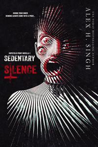 Sedentary Silence