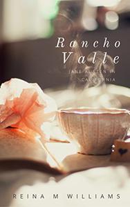 Rancho Valle: Jane Austen in California