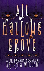 All Hallows Grove: De Danann Novella