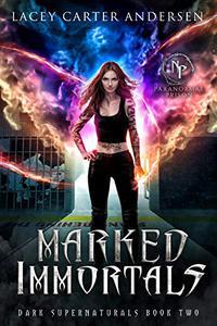 Marked Immortals: A Reverse Harem Romance