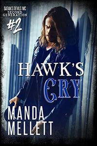 Hawk's Cry : Satan's Devils MC Second Generation #2
