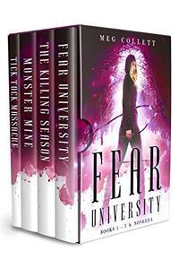Fear University Series: Books 1-3 + Novella