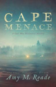 Cape Menace: A Cape May Historical Mystery