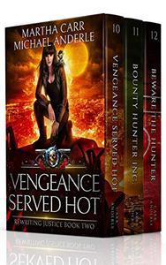 The Leira Chronicles Boxed Set Four (Books 10-12): (Vengeance Served Hot, Bounty Hunter Inc, Beware the Hunter)