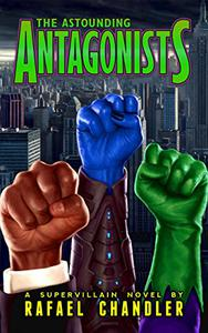 The Astounding Antagonists