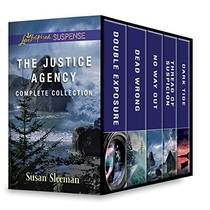 The Justice Agency Complete Collection: Double Exposure\Dead Wrong\No Way Out\Thread of Suspicion\Dark Tide