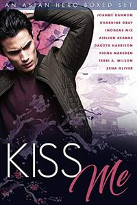 Kiss Me: An Asian Hero Boxed Set