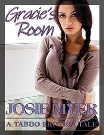 Gracie's Room: Taboo Erotica