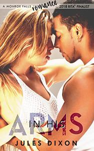 In His Arms: A Monroe Falls Romance