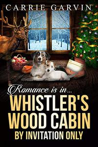 Romance is in... Whistler's Wood Cabin by Invitation Only