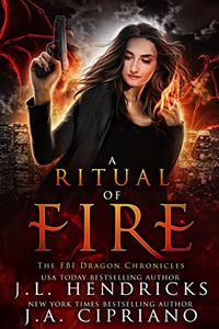 A Ritual of Fire: An FBI Dragon Shifter Adventure