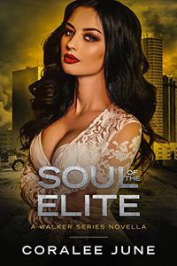 Soul of the Elite: A Walker Series Novella