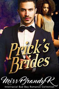 Prick's Brides