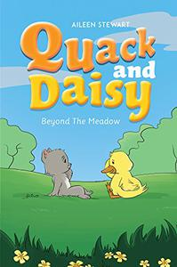 Quack and Daisy Beyond The Meadow