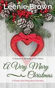 A Very Mary Christmas: A Pride and Prejudice Novella