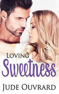 Loving Sweetness