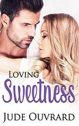 Loving Sweetness