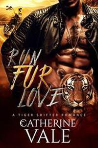 Run Fur Love (BBW Tiger Shifter Romance)