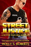 Street Justice: Outlaw Romantic Suspense
