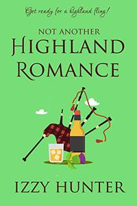 Not Another Highland Romance