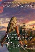Immortal Reborn - Arianna's Choice