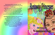 Runaway Princesses: Rainbows