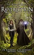 Restriction: A Kurtherian Gambit Series