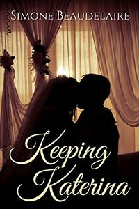 Keeping Katerina