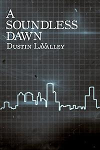 A Soundless Dawn