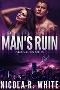 Man's Ruin: A Dark Mob Romance